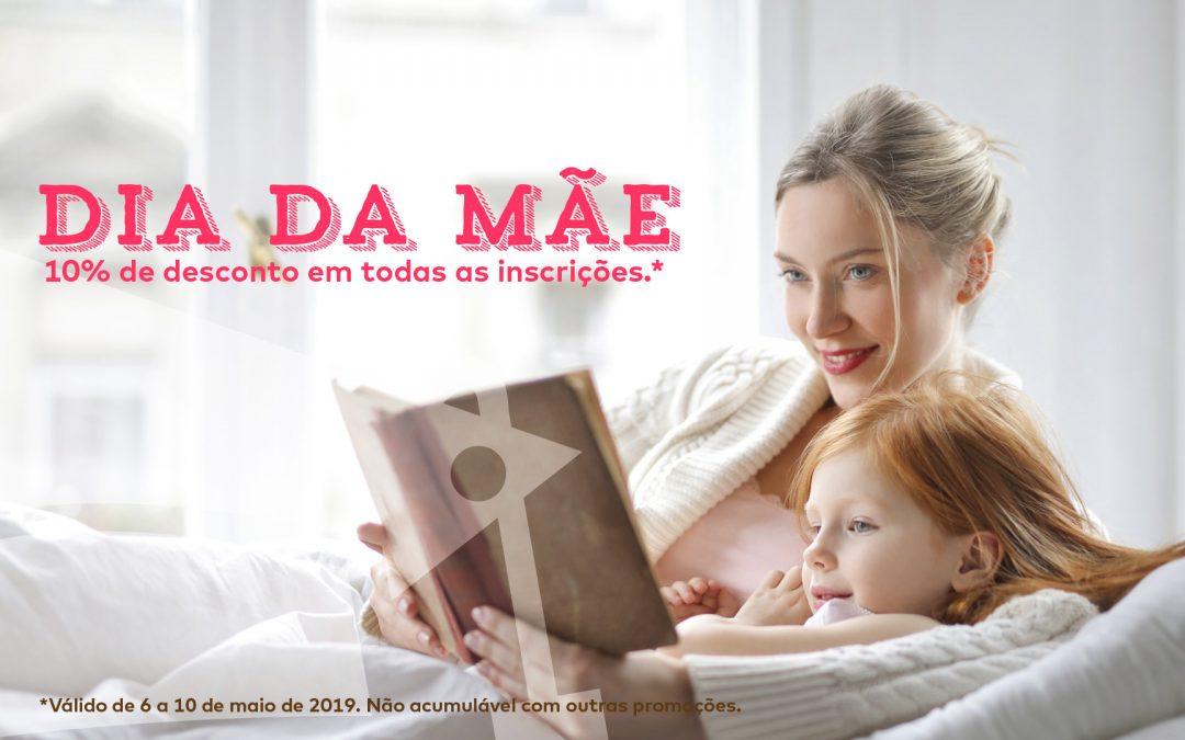 Dia da Mãe: 10% de desconto na inscrição
